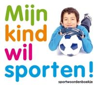 2014-09-04-mijn-kind-wil-sporten